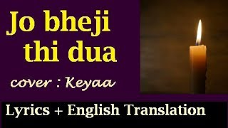 Gambar cover jo bheji thi dua lyrical video | cover : Keyaa
