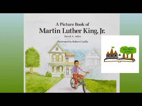 A Picture Book of Martin Luther King, Jr. by David A. Adler: Children's Books Read Aloud