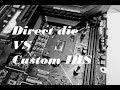 Direct Die Cooling VS Custom IHS on Intel 9900K Coffee Lake CPU