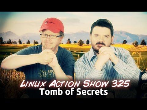 Tomb Of Secrets | Linux Action Show 325