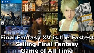Final Fantasy XV is the Fastest Selling Final Fantasy Game of All Time - AlphaOmegaSin