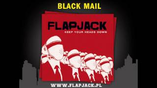 "Flapjack - Blackmail (z płyty ""Keep Your Heads Down"")"