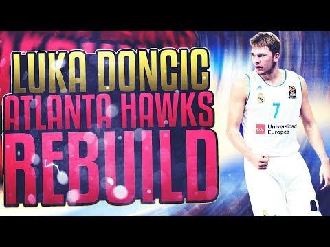 LUKA DONCIC ATLANTA HAWKS REBUILD! NBA 2K18