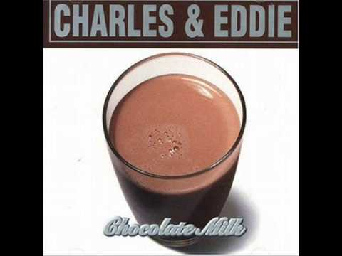 Charles & Eddie  Jealousy