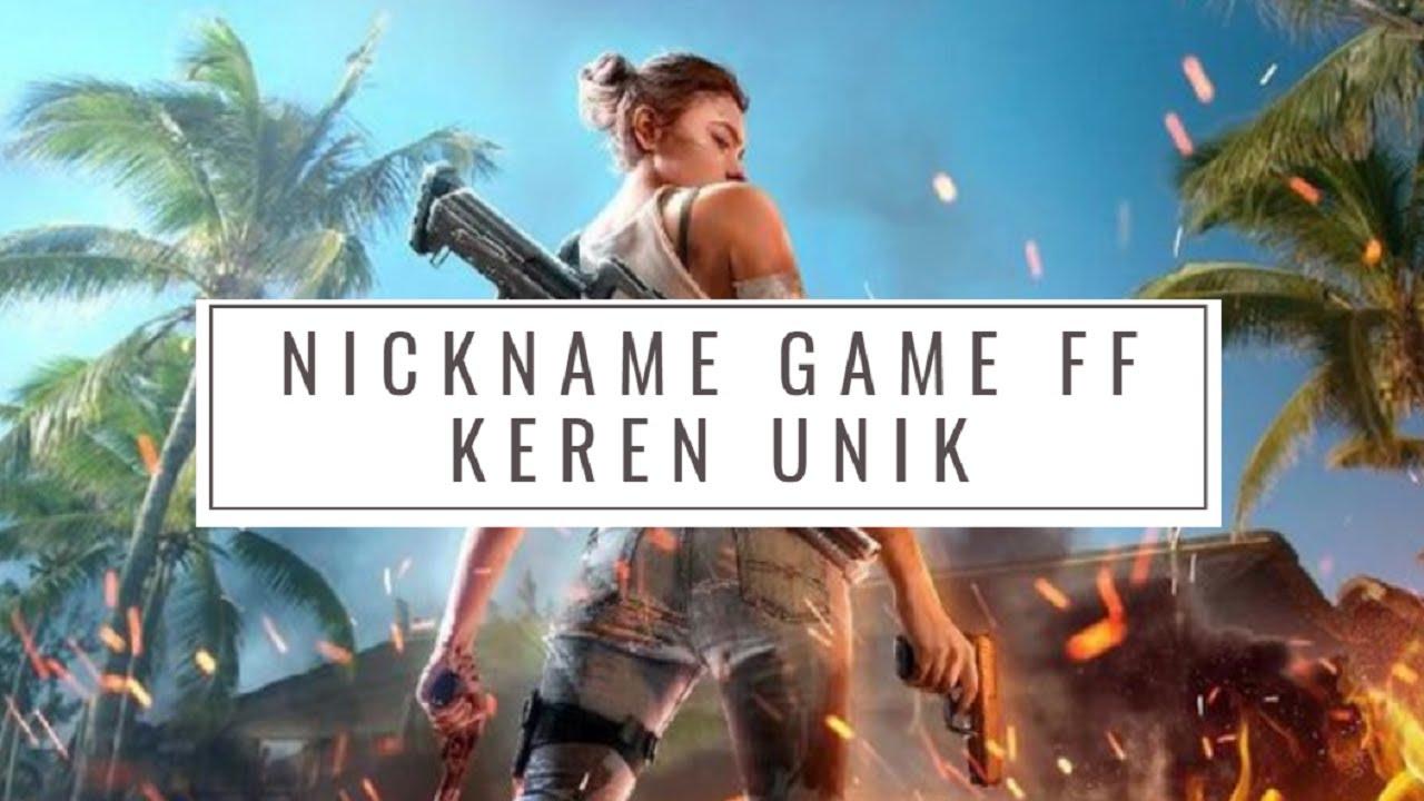 Kumpulan NickName Game Keren Unik Free Fire FF - YouTube