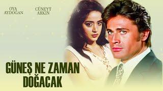 Güneş Ne Zaman Doğacak (1977) - Türk Filmi (Cüneyt Arkın  Oya Aydoğan)