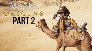 ASSASSIN'S CREED ORIGINS Gameplay Walkthrough Part  2 - RIDING A CAMEL (Preview)