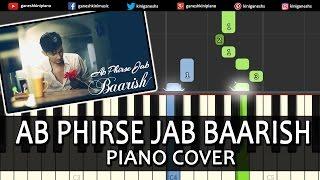 Ab Phirse Jab Baarish Darshan Raval|Hindi Song|Piano Chords Tutorial Instrumental Karaoke by Ganesh