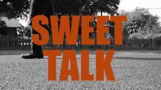 "Sweet Talk - ""Borrow Your Stuff"""