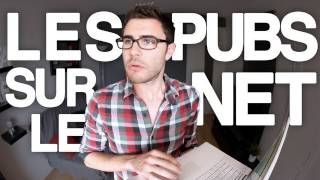 Les pubs sur internet - Cyprien