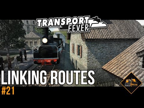 Route Linking with Russian Trains | Transport Fever The Alps #21