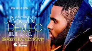 """Jason Derulo """"The Other Side"""" Brass Knuckles Official Remix (AUDIO)"""