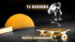 TJ Rogers   Battle Commander