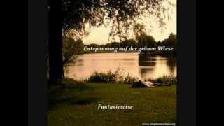 Entspannung auf der grünen Wiese (Phantasiereise/Fantasiereise)