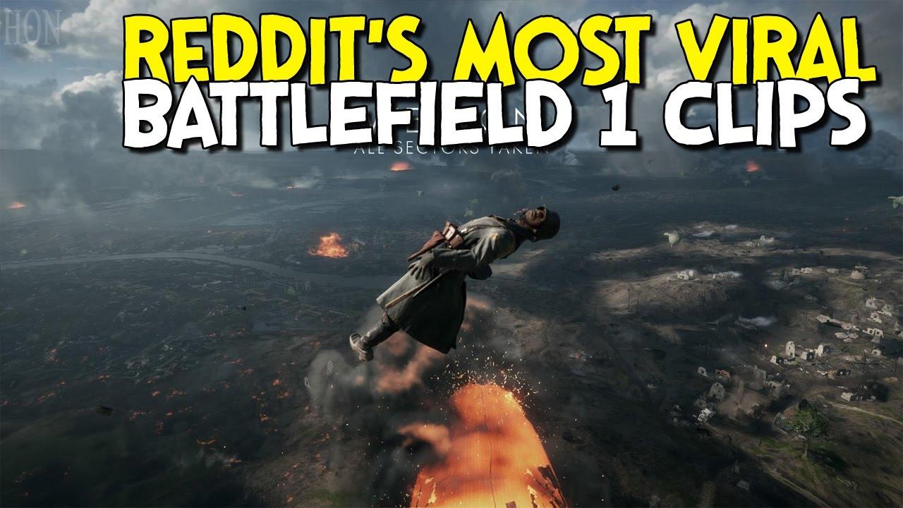 battlefield 1 most viral battlefield 1 funny videos on reddit