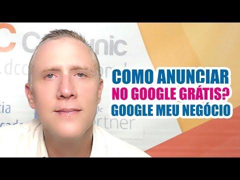 Como anunciar no Google Grátis? Google meu Negocio