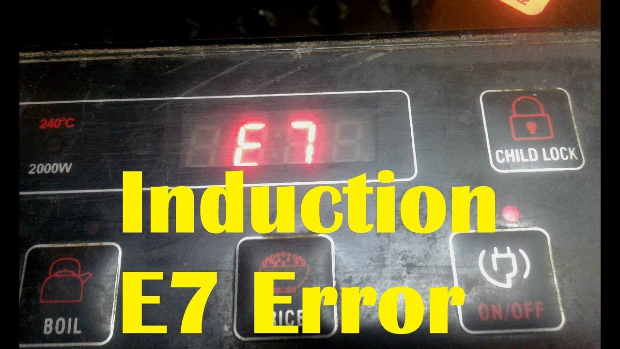 how to repair E7 Error in induction cooktop
