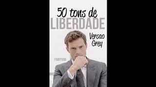 GREY - 50 TONS DE CINZA PELOS OLHOS DE CHRISTIAN - E.L.JAMES - Audiolivro - Parte 3
