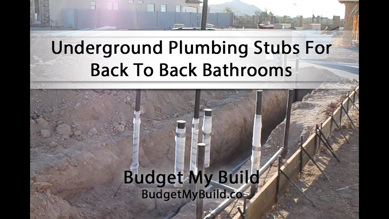 Underground Plumbing Stubs For Back To Back Bathrooms