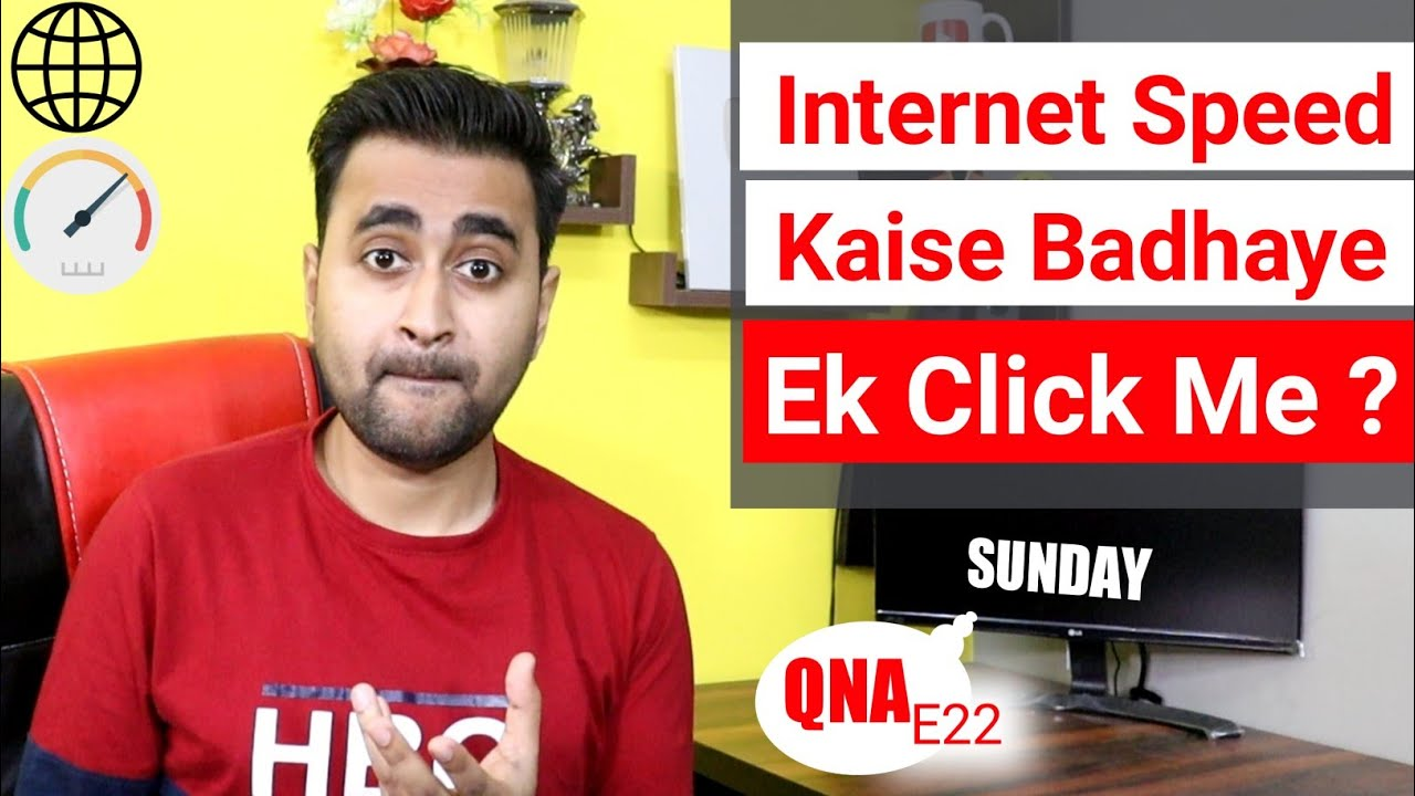 Internet Ki Speed Kaise Badhaye Ek Click Me..? | Sunday QNA E22 | EFA