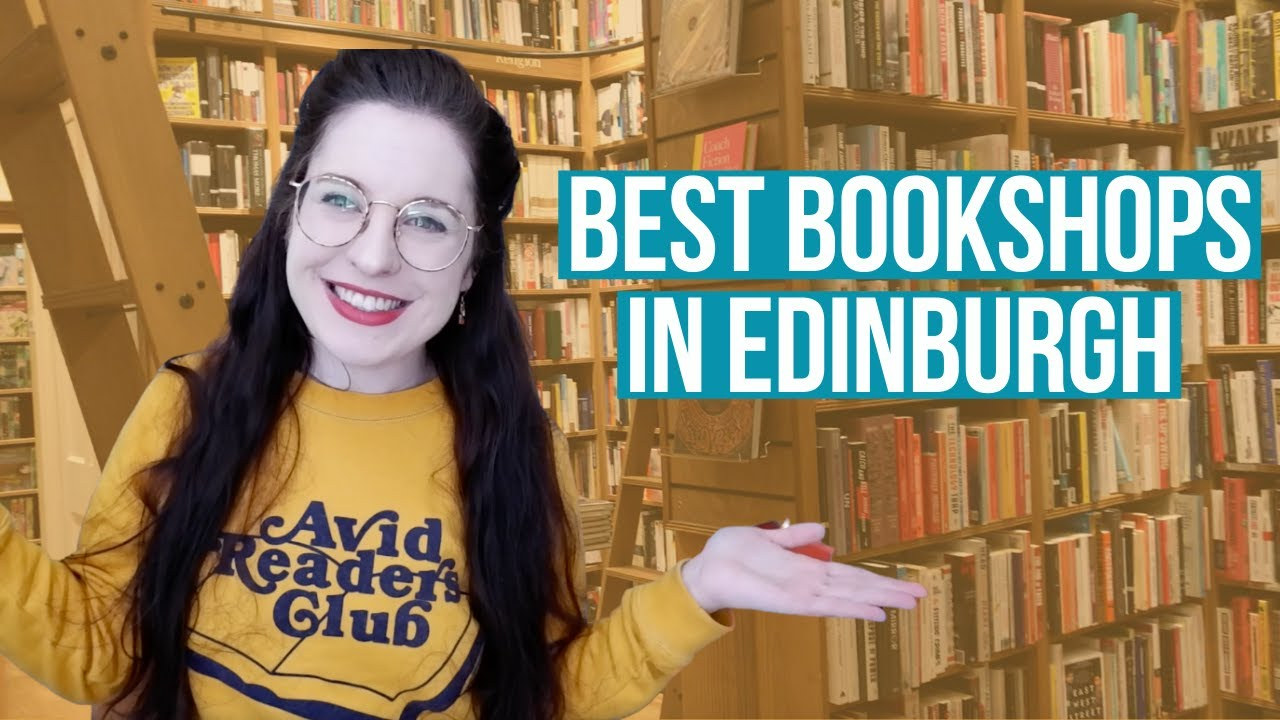 Best Bookshops in Edinburgh | The Ultimate Bookshop Guide