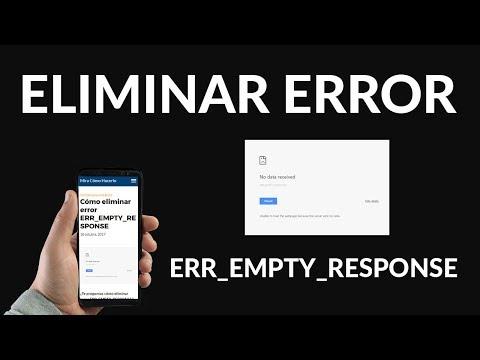 """¿Cómo Eliminar el error """"ERR_EMPTY_RESPONSE""""?"""