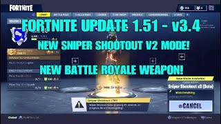 FORTNITE UPDATE 1.51 - 1.52 - v3.4 W/ PATCH NOTES