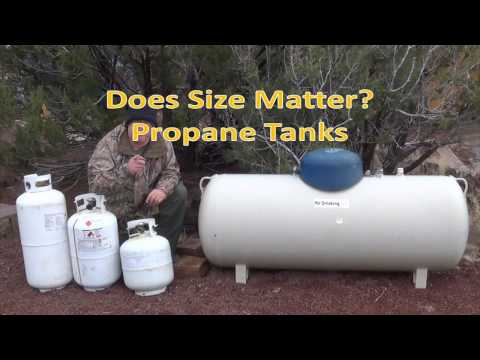 Sizes of Propane Tanks I use Off Grid  Does Size Matter when