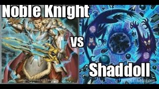 Tournament Match! Noble Knight Vs Shaddoll