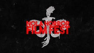 2018 NOLA Horror Film Fest | Official Festival Trailer