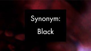 Synonym: Black