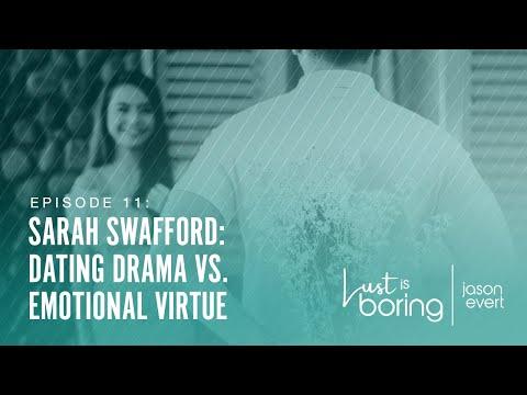Dating Drama vs. Emotional Virtue