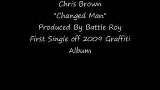 Chris Brown- Changed Man+lyrics