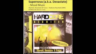 Devastate / Supernova - Mood Music (2005) (Original) (not the Oli G remix)