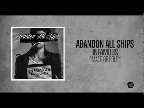 Abandon All Ships - Made Of Gold