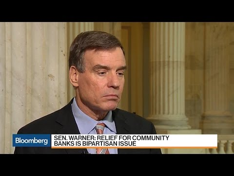 Sen. Mark Warner on Dodd-Frank, Community Bank Relief