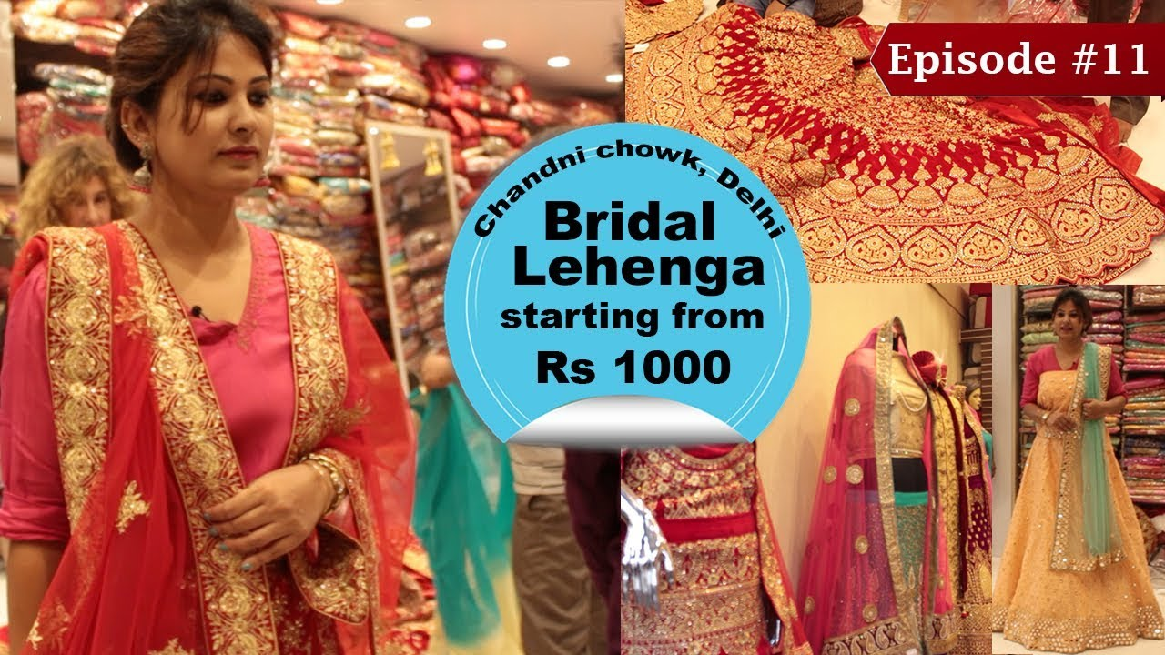 7d32b20c26b0 Chandni Chowk Lehenga Market | Buy Designer Lehengas For Cheap | Wedding  Shopping
