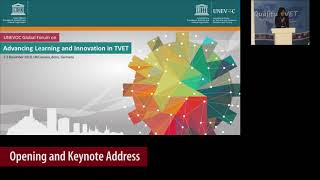Opening Session - of UNEVOC Global Forum on Advancing Learning and Innovation in TVET thumbnail