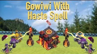 Clash of Clans~Gowiwi With Haste Spell