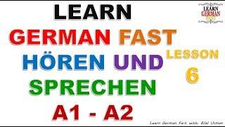 Learn German with Bilal:- HÖREN UND SPRECHEN A1 - A2 LESSON-6