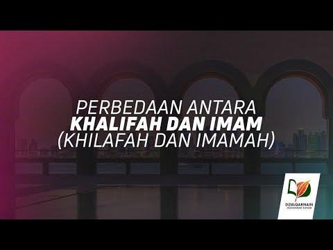Perbedaan antara Khalifah dan Imam (Khilafah dan Imamah) – Salah Paham tentang Khilafah
