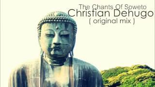 Christian Dehugo - The Chants Of Soweto