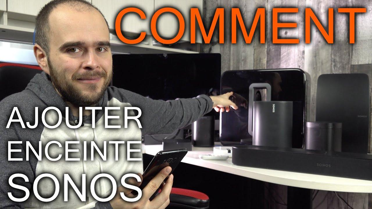 Comment ajouter un Haut-Parleur Sonos