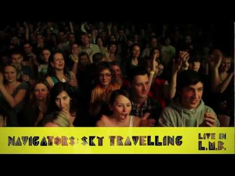 Navigators - Sky Travellin' live (Lucerna Music Bar 2011) HD
