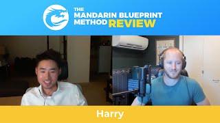 """Mandarin Blueprint Should be the Standard for How Mandarin is Learned"" -Harry"