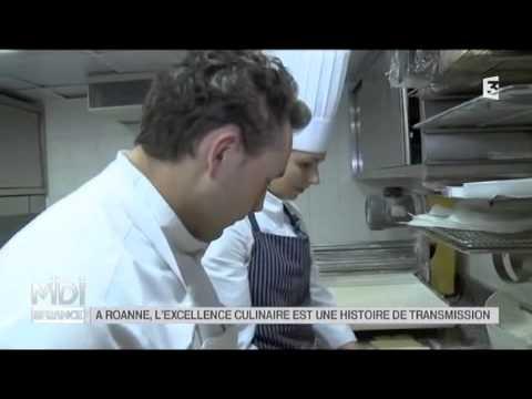 FEUILLETON : À Roanne, l'excellence culinaire est une histoire de transmission