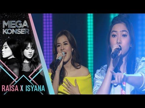 Raisa & Isyana Kau Adalah  Serba Salah  Mega Konser Raisa X Isyana 2017
