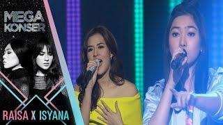 "Raisa & Isyana ""Kau Adalah - Serba Salah"" | Mega Konser Raisa X Isyana 2017"
