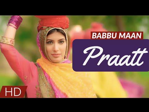 Praatt | Babbu Maan | Itihaas | Un-Official Video Song | Swag Music |