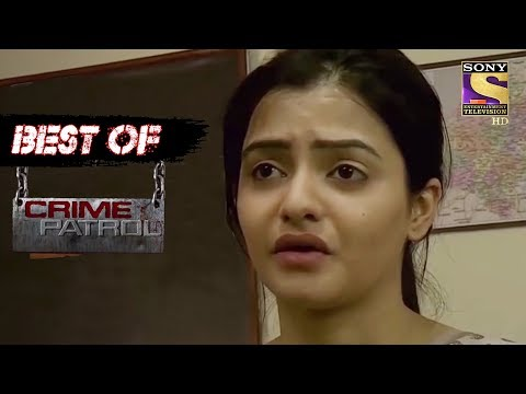best-of-crime-patrol---passion---full-episode